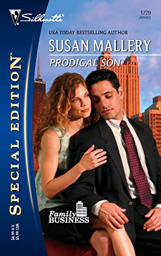 Prodigal Son: Family Business (Silhouette Special Edition No. 1729) (037324729X) by Mallery, Susan