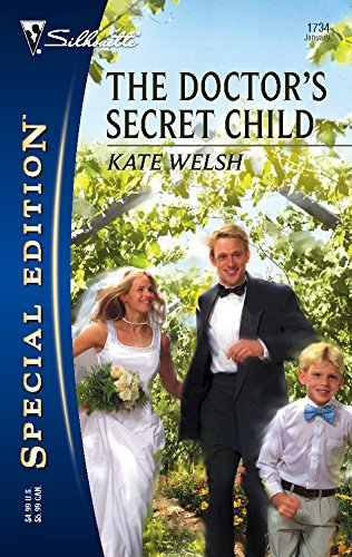 9780373247349: The Doctor's Secret Child (Silhouette Special Edition No. 1734)