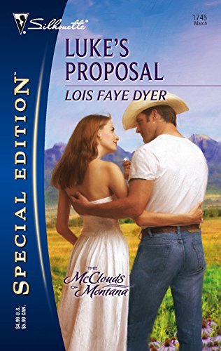 9780373247455: Luke's Proposal (The McClouds Of Montana)