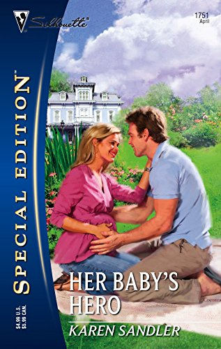 9780373247516: Her Baby's Hero (Silhouette Special Edition)