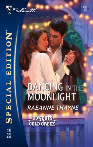 Dancing In The Moonlight (Silhouette Special Edition) (9780373247578) by RaeAnne Thayne