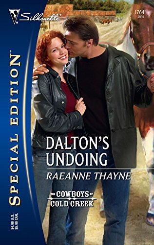Dalton's Undoing (Silhouette Special Edition) (0373247648) by Raeanne Thayne