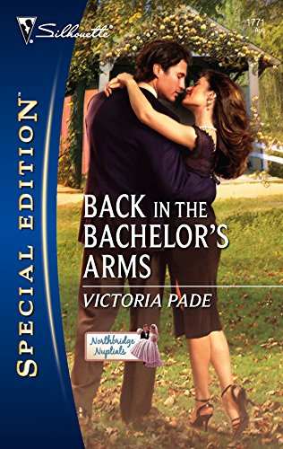 9780373247714: Back In The Bachelor's Arms (Silhouette Special Edition)