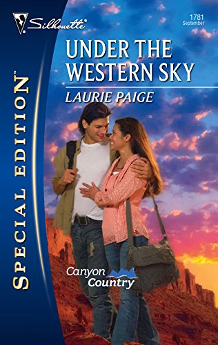 9780373247813: Under The Western Sky (Canyon Country)