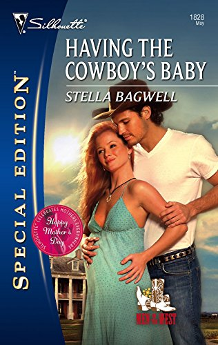 9780373248285: Having The Cowboy's Baby (Silhouette Special Edition)
