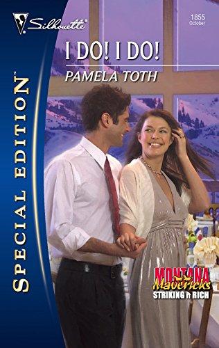 I Do! I Do! (Silhouette Special Edition): Pamela Toth
