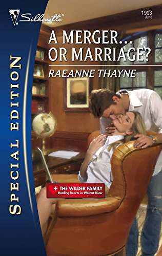 A Merger...Or Marriage? (Silhouette Special Edition / The Wilder Family) (0373249039) by Thayne, Raeanne