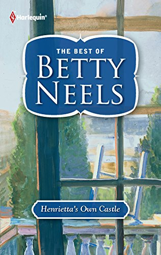 9780373249480: Henrietta's Own Castle (Best of Betty Neels)