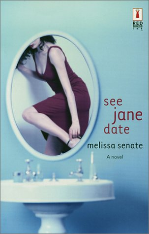 9780373250110: See Jane Date (Red Dress Ink)