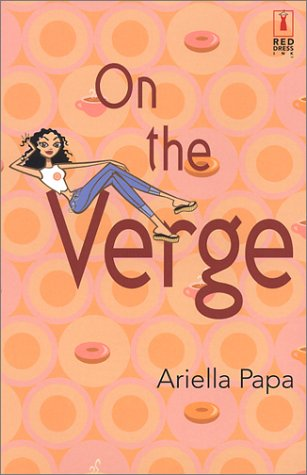 9780373250172: On The Verge (Red Dress Ink (Numbered Paperback))