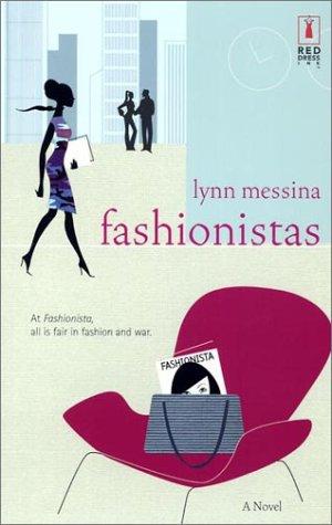 Fashionistas (Red Dress Ink): Messina, Lynn