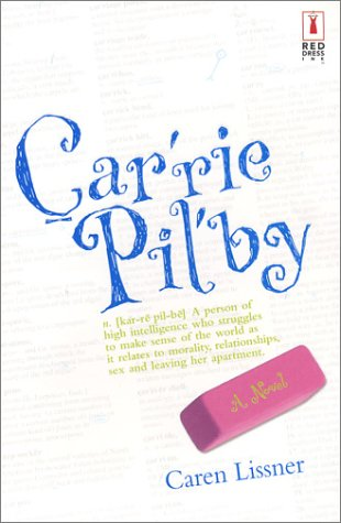 9780373250295: Carrie Pilby (Red Dress Ink Novels)