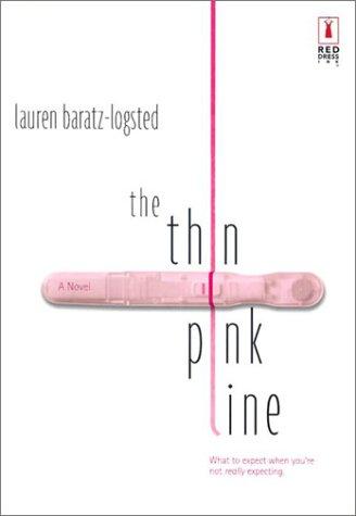 The Thin Pink Line: Lauren Baratz-Logsted