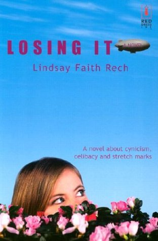9780373250370: Losing It (Red Dress Ink (Numbered Paperback))