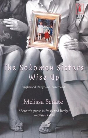 9780373250417: The Solomon Sisters Wise Up (Red Dress Ink)