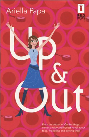 9780373250424: Up & Out (Red Dress Ink (Numbered Paperback))