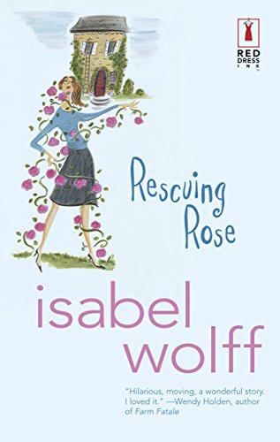 9780373250486: Rescuing Rose (Red Dress Ink (Numbered Paperback))