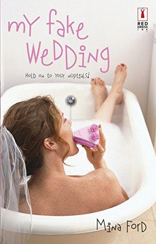 9780373250547: My Fake Wedding (Red Dress Ink)