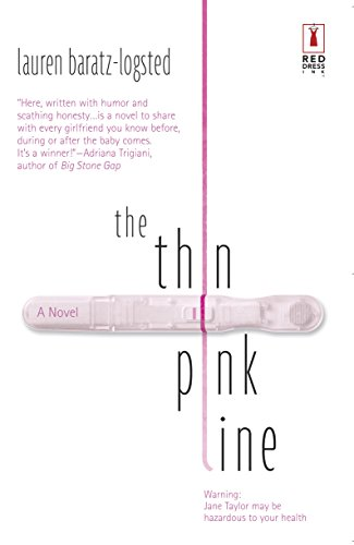 9780373250592: The Thin Pink Line (Red Dress Ink)