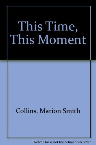9780373251636: This Time, This Moment (Harlequin Temptation, No. 63)