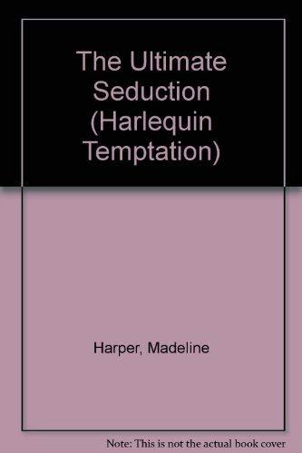 9780373252657: Ultimated Seduction (Harlequin Temptation, No. 165)