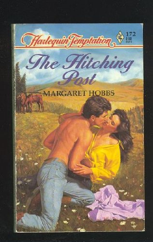 9780373252725: The Hitching Post (Harlequin Temptation)
