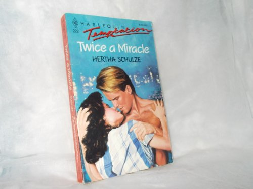 Twice A Miracle (9780373253227) by Dallas Schulze