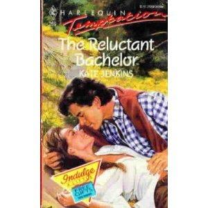 The Reluctant Bachelor (Harlequin Temptations, No 269): Katy Jenkins