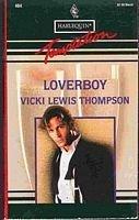 9780373255849: Loverboy