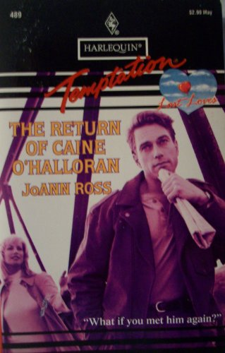 Return Of Caine O'Halloran (Lost Loves): JoAnn Ross