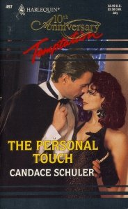 The Personal Touch (Harlequin Temptation, No 497) (0373255977) by Candace Schuler