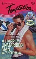 9780373256334: Happily Unmarried Man (Bachelor Arms)