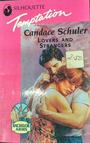 9780373256495: Lovers And Strangers (Bachelor Arms)