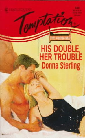 9780373257553: His Double Her Trouble