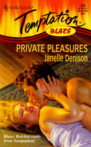Private Pleasures (Blaze): Janelle Denison