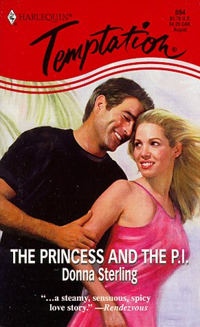 9780373257942: The Princess and the P I (Harlequin Temptation , No 694)