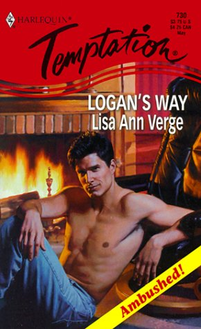 Logan's Way (Harlequin Temptation, 730) (0373258305) by Lisa Ann Verge