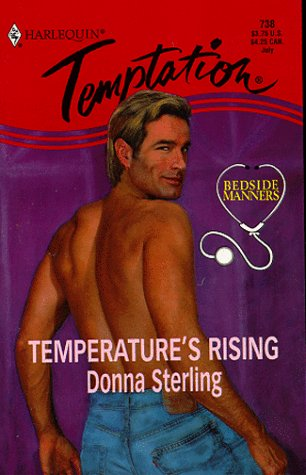 9780373258383: Temperature'S Rising (Bedside Manners)