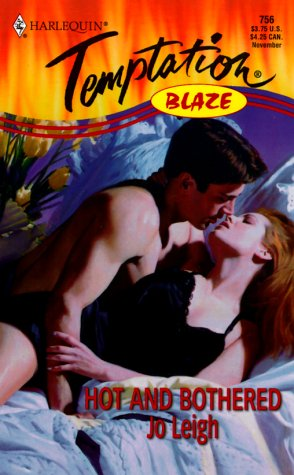 Hot and Bothered : Blaze (Harlequin Temptation #756)