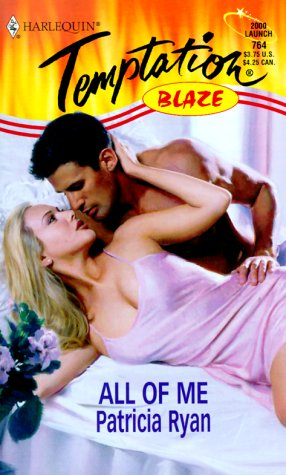 All of Me : Blaze (Harlequin Temptation #764)