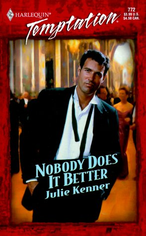 9780373258727: Nobody Does It Better (Temptation, 772)
