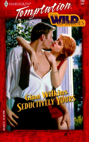 9780373258925: Seductively Yours : The Wild McBrides (Harlequin Temptation No. 792)