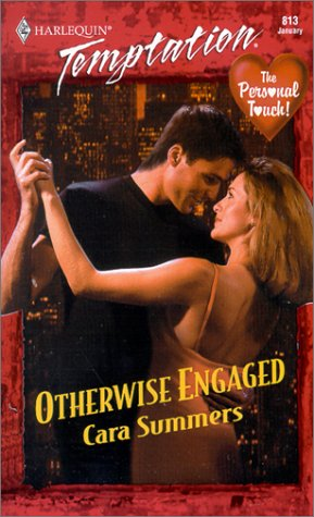 9780373259137: Otherwise Engaged (The Personal Touch) (Harlequin Temptation, No 813)