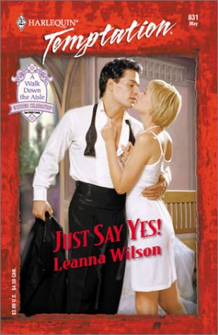 9780373259311: Just Say Yes! (Harlequin Temptation)