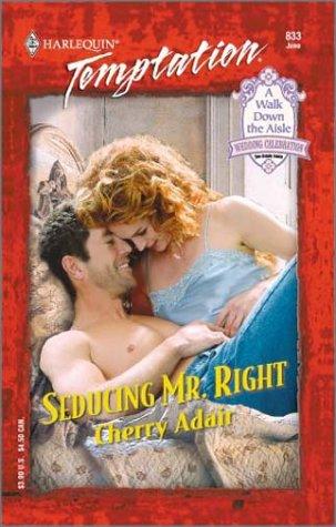 9780373259335: Seducing Mr. Right