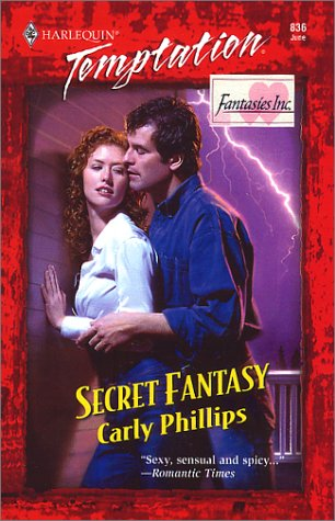 Secret Fantasy (Fantasies Inc.): Carly Phillips