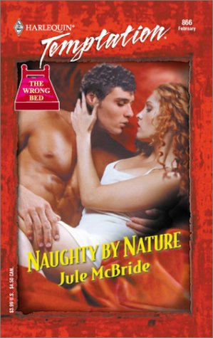 9780373259663: Naughty By Nature (The Wrong Bed)