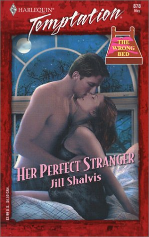 9780373259786: Her Perfect Stranger (The Wrong Bed)