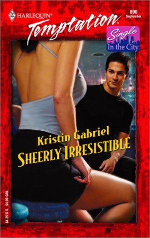 9780373259960: Sheerly Irresistible (Single In The City)