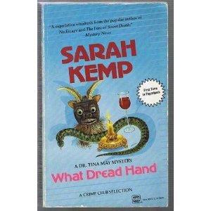 What Dread Hand: Sarah (Michael) Kemp